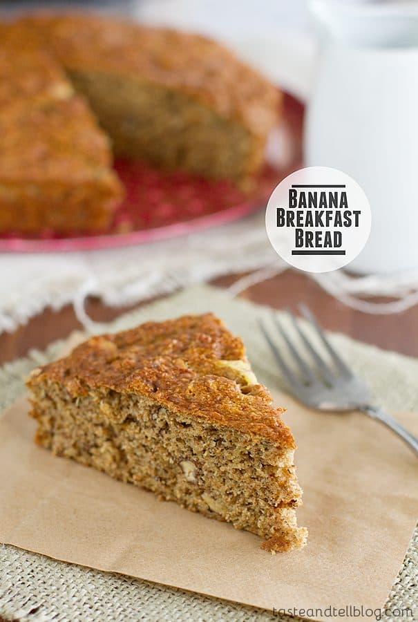 Banana Breakfast Bread {Cookbook of the Month Recipe}