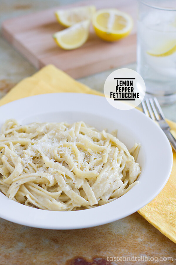 Lemon Pepper Fettuccine on Taste and Tell