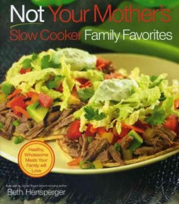 Not Your Mother's Slow Cooker Family Favorites Cookbook Review | www.tasteandtellblog.com