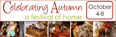 Celebrating Autumn…A Festival of Home