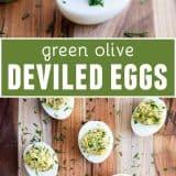 Green Olive Deviled Eggs