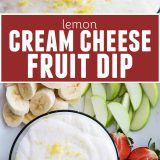 Marshmallow Fruit Dip - Lemon Cream Cheese Fruit Dip
