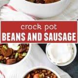 Crock Pot Beans and Sausage