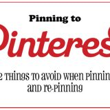 12 things to avoid when pinning to Pinterest | www.tasteandtellblog.com