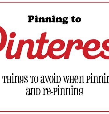 12 things to avoid when pinning to Pinterest | www.tasteandtellblog.com