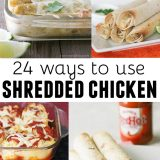 24 ways to use shredded chicken - a great timesaver for busy nights! You can make chicken ahead of time and freeze it, or you can use rotisserie chicken.