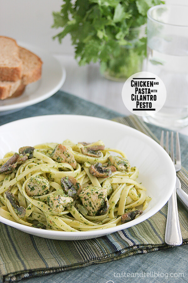 Chicken and Pasta with Cilantro Pesto on Taste and Tell
