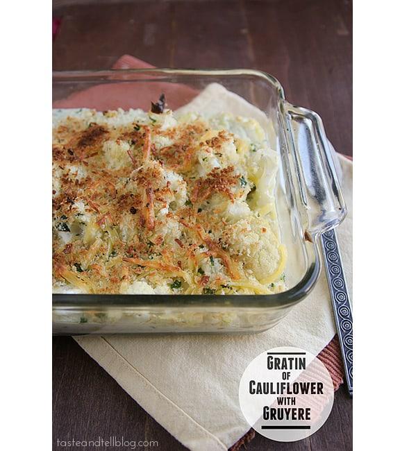 Gratin of Cauliflower with Gruyere | www.tasteandtellblog.com
