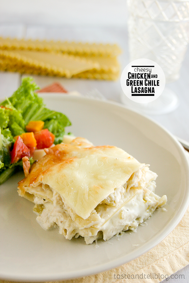 Cheesy Chicken and Green Chile Lasagna on Taste and Tell