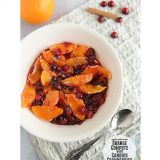 Fridays with Rachael Ray – Orange Compote with Candied Cranberries {Thanksgiving Week}
