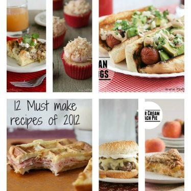 12 Must Make Recipes of 2012 | www.tasteandtellblog.com