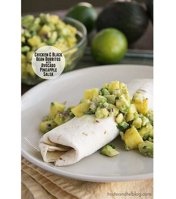 Chicken and Black Bean Burritos with Avocado Pineapple Salsa | www.tasteandtellblog.com