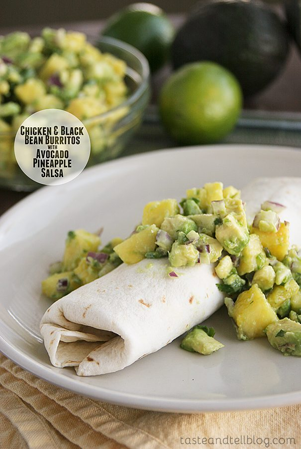 Chicken and Black Bean Burritos with Avocado Pineapple Salsa