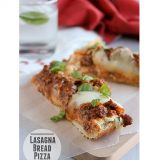 Lasagna Bread Pizza | www.tasteandtellblog.com #recipe