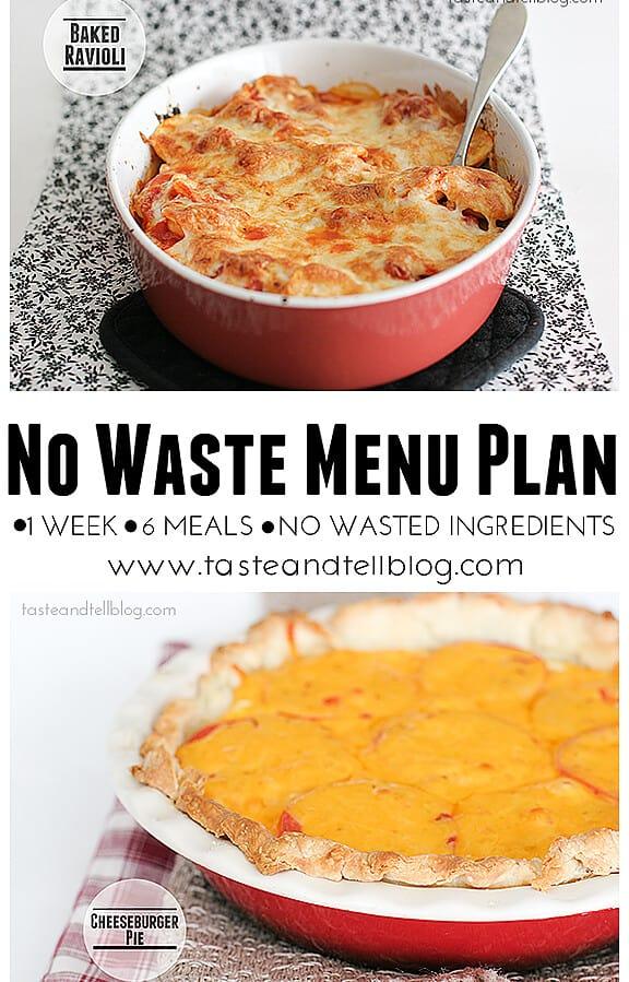 No Waste Menu Plan - 1 week, 6 recipes, no leftover ingredients | www.tasteandtellblog.com #menuplan #recipe #grocerylist