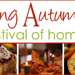 Celebrating Autumn…A Festival of Home