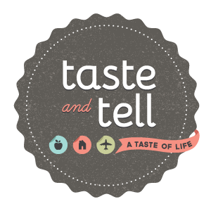 Taste and Tell – All New!