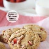 Strawberry Cheesecake Cookies | www.tasteandtellblog.com