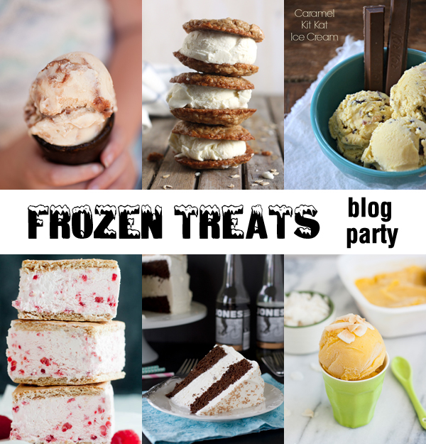 Frozen Treats Blog Party with Buns In My Oven, Completely Delicious, Mountain Mama Cooks, Sweet Treats and More, Taste and Tell and Tracey's Culinary Adventures