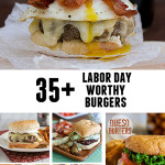 35+ Labor Day Worthy Burgers