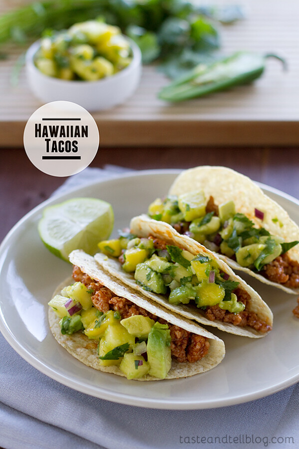 Hawaiian Tacos | www.tasteandtellblog.com
