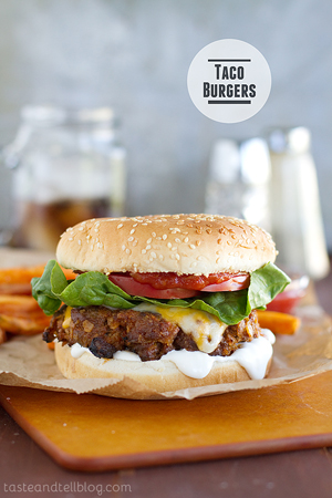 Taco Burgers by Taste and Tell