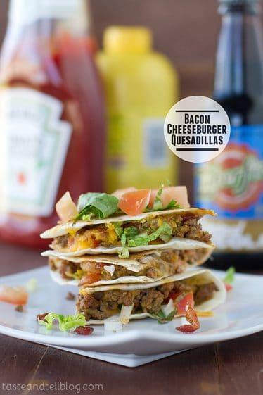 Bacon Cheeseburger Quesadillas | Taste and Tell