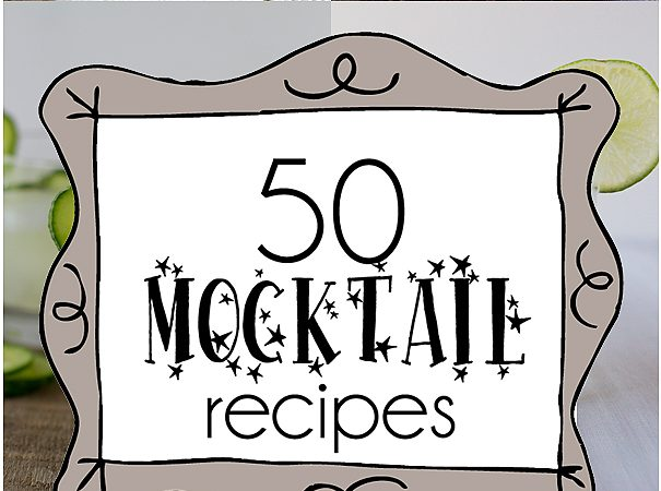 50 Mocktail Recipes on www.tasteandtellblog.com