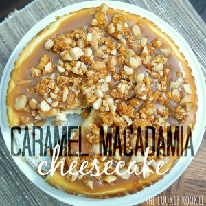 Caramel Macadamia Cheesecake from The Cookie Rookie