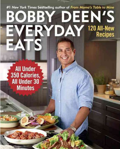 Bobby Deen's Everyday Eats Review