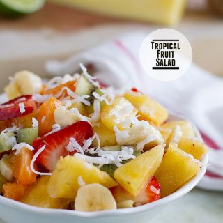 Tropical Fruit Salad on Taste and Tell