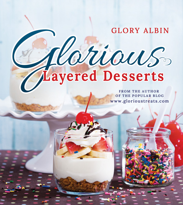Glorious Layered Desserts by Glory Albin