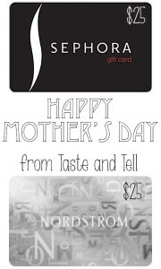 Mother's Day Giveaway on Taste and Tell