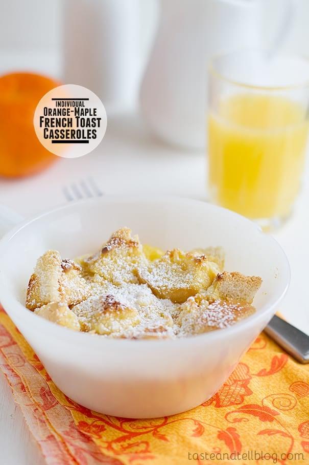 Orange-Maple French Toast Casseroles