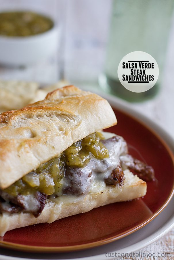 Salsa Verde Steak Sandwiches on Taste and Tell