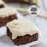 Banana Brownies with Peanut Butter Banana Frosting - Moist, chocolate, banana infused brownies are topped with a peanut butter and banana frosting for a rich and delicious dessert.