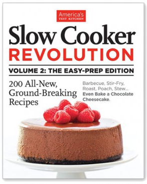 Slow Cooker Revolution Volume 2 - the Easy Prep Edition Review