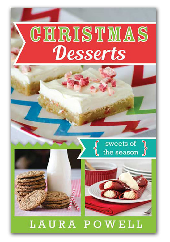Christmas Desserts by Laura Powell