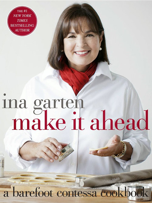 A Review of Make it Ahead by Ina Garten on Taste and Tell