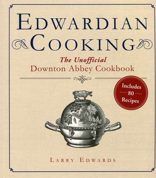 Edwardian Cooking Review, plus recipe for Royal Cheddar Cheese Soup