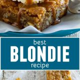 The Best Blondie Recipe