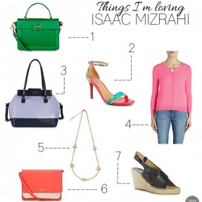 Things I'm Loving - Isaac Mizrahi