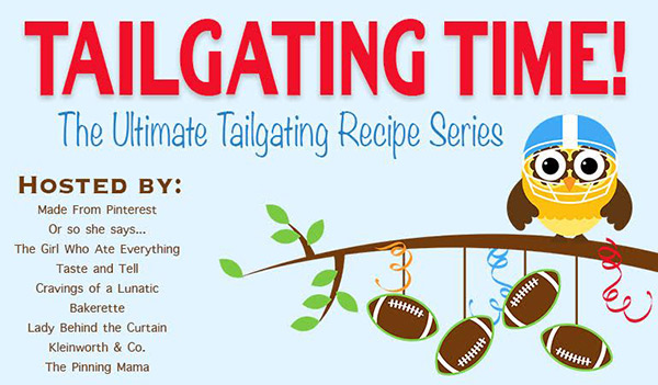Tailgating recipes brought to you by your favorite bloggers!