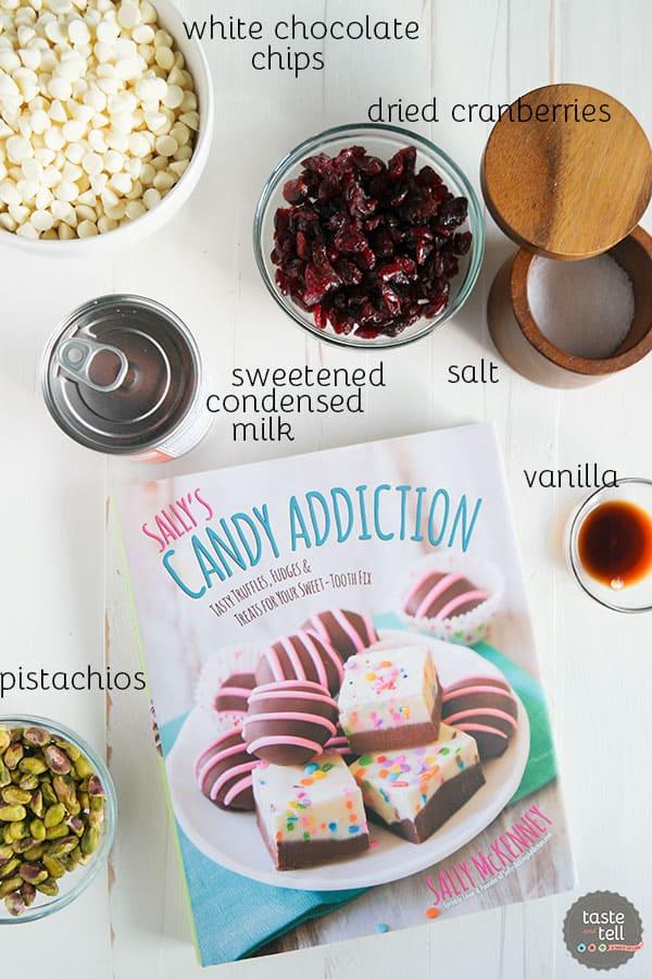 Ingredients for Creamy Cranberry Pistachio Fudge
