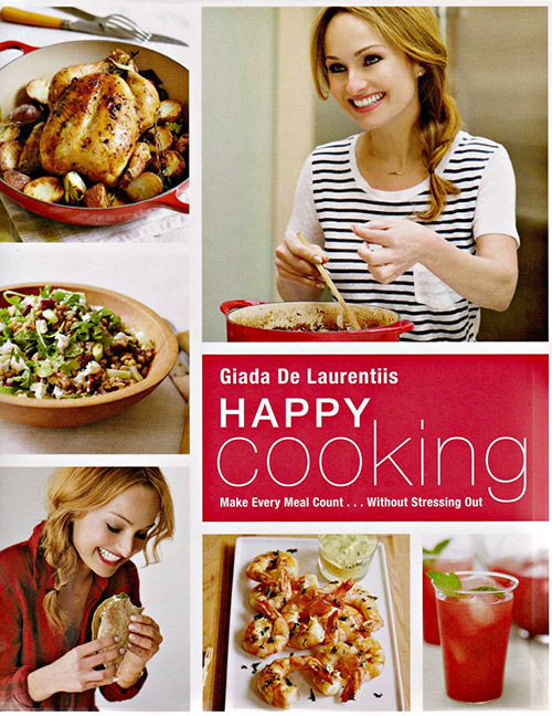 A review of Happy Cooking by Giada De Laurentiis and a recipe for Easy Vegetable Soup with Pasta.