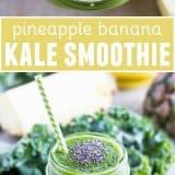 Pineapple Banana Kale Smoothie Recipe
