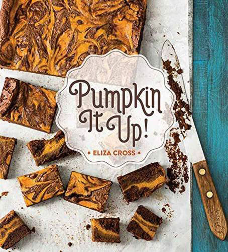 A review of Pumpkin it Up! plus a recipe for Pumpkin and Butter Pecan Ice Cream Pie