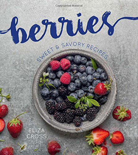 A review of Berries by Eliza Cross plus a recipe for Crown Ruby Fruit Salad.