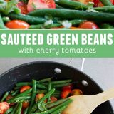 How to Make Sauteed Green Beans with Cherry Tomatoes