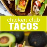 Taco Tuesday gets a makeover with these Chicken Club Tacos that have all the flavors of a chicken club sandwich in a taco shell.